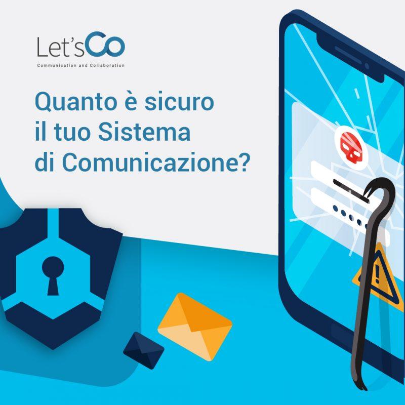 quanto è sicuro il tuo sistema di comunicazione?